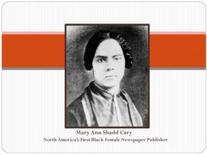 Mary Ann Shadd Cary North America's first Black female newspaper publisher was honored