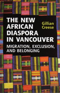 The New African Diaspora In Vancouver (Migration, Exclusion, and Belonging)